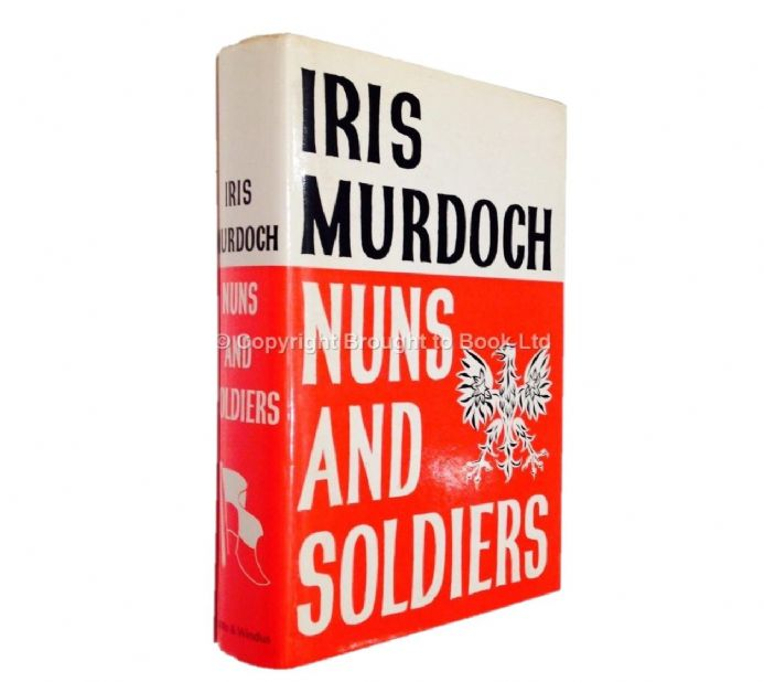 Nuns and Soldiers by Iris Murdoch Signed Chatto and Windus 1980